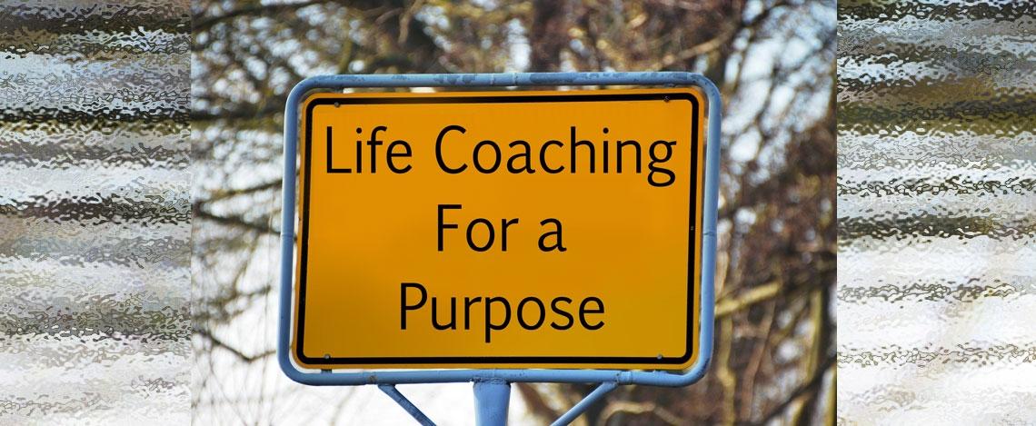 Life Coaching for a Purpose - Week 4