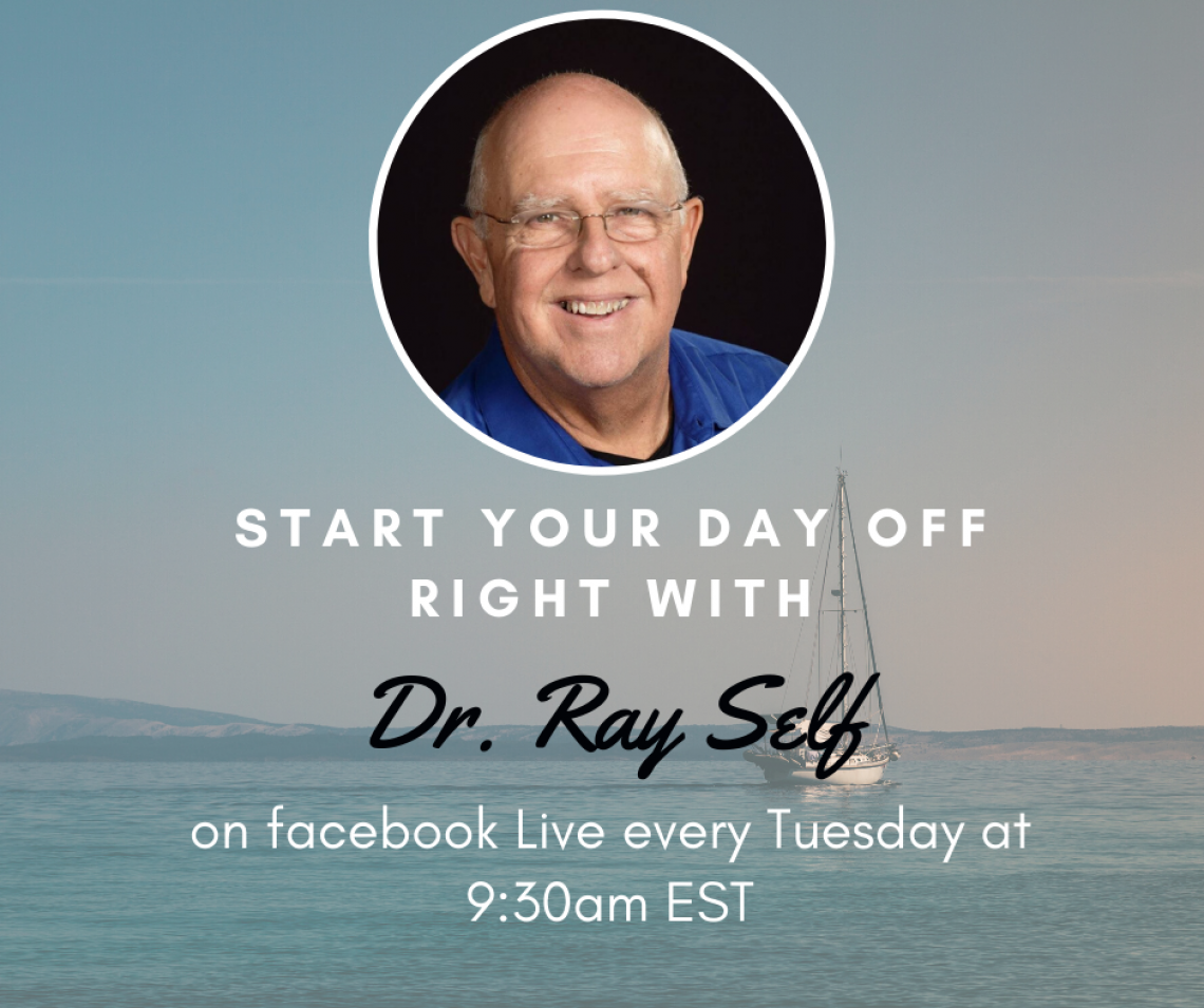 Tuesday Teachings with Dr. Ray Self