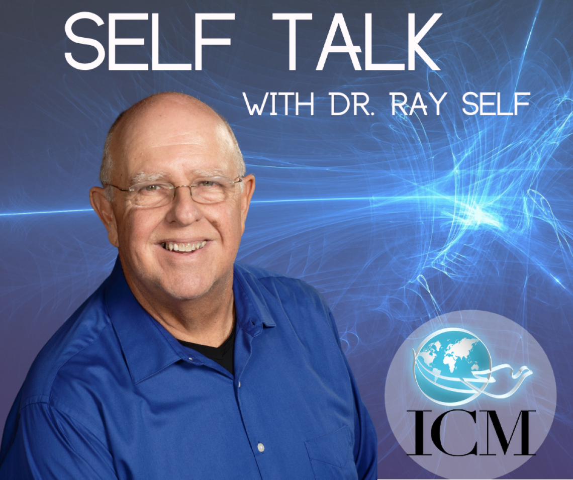Self Talk with Dr. Ray Self Podcast