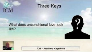 3 Keys To Personal Healing - An ICM C&L Hour